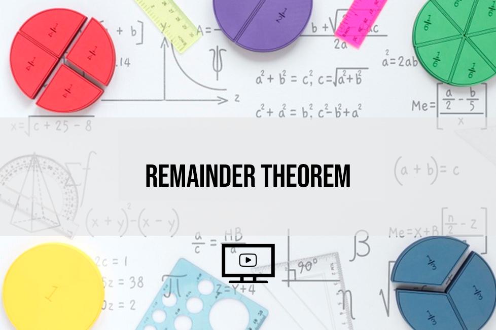 Remainder Theorem by Teacher Jane